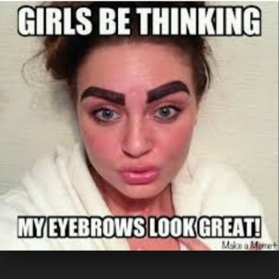 Bad Drawn Eyebrows Memes | www.imgkid.com - The Image Kid ...